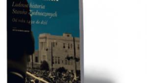 """Howard Zinn, """"Ludowa historia Stanów Zjednoczonych. Od roku 1492 do dziś"""", Wydawnictwo Krytyki Politycznej, Warszawa 2016"""