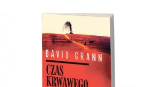 """David Grann, """"Czas krwawego księżyca. Zabójstwa Indian Osagów i narodziny FBI"""", przeł. Piotr Grzegorzewski, W.A.B. 2018"""