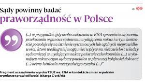 Sądy powinny badać praworządność w Polsce
